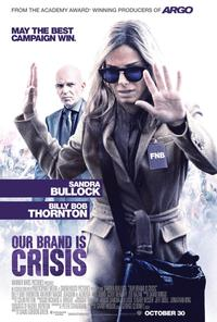 Poster for Our Brand Is Crisis (2015).